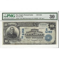 $10 1902 Plain Back Fr#627 CH#4352 First National Bank Pen Argyl, PA PMG VF30