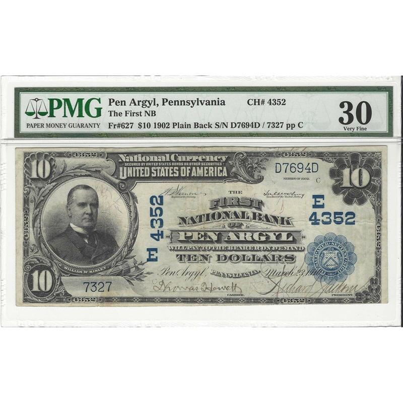 $10 1902 Plain Back Fr#627 CH#4352 First National Bank Pen Argyl, PA PMG VF30