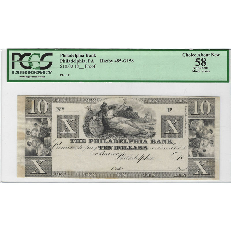 $10 18__ Proof Philadelphia Bank, PA Choice About New 58 Apparent PCGS Currency