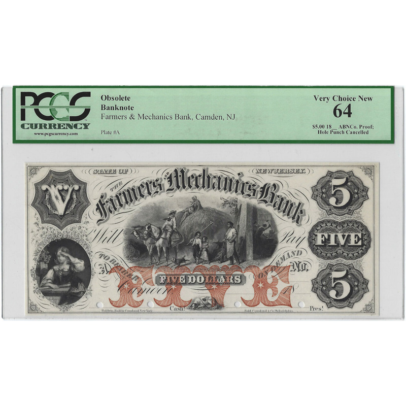 $5 18__ Obsolete Bank Note Farmers & Mechanics Bank, New Jersey PCGS 64 Proof Very Choice New